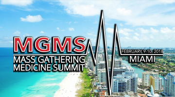 Mass Gathering Medicine Summit – February 9 & 10 2018